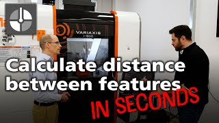 How to calculate distance between features using Set and Inspect on a Mazak controller