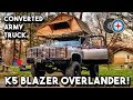 ULTIMATE OVERLAND VEHICLE BUILD EXPEDITION - SMOKY MOUNTAINS  | K5 BLAZER (M1009 CUCV)
