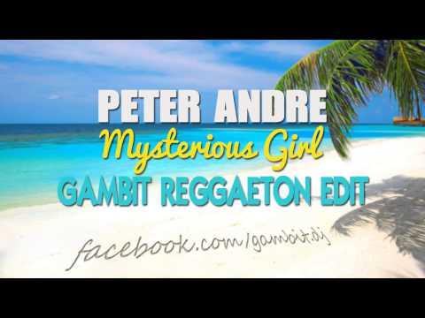 Peter Andre - Mysterious Girl (Gambit Reggaeton Edit)