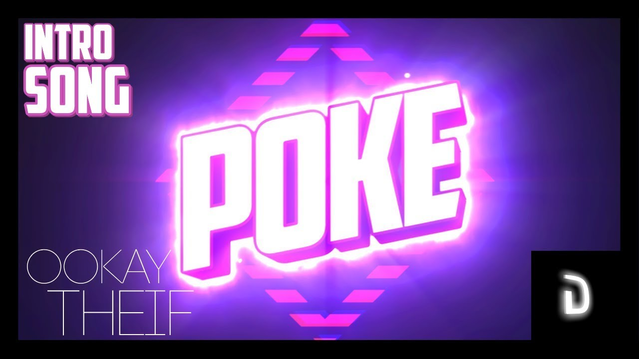 poke intro song ookay thief youtube. Black Bedroom Furniture Sets. Home Design Ideas