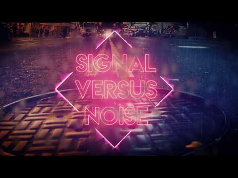Not Holding My Breath - Signal Versus Noise