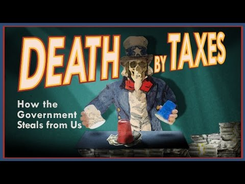 Death By Taxes: The US Income Tax Is Government Theft