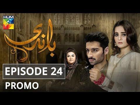 Baandi Episode #24 Promo HUM TV Drama
