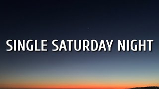 Gambar cover Cole Swindell - Single Saturday Night (Lyrics)