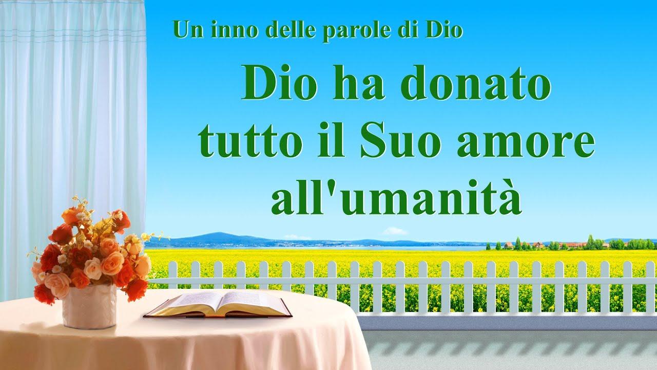 Cantico cristiano 2020 - Dio ha donato tutto il Suo amore all'umanità