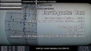 Earthquake Cam - San Patricio, Mexico M5.9 & Broken Bow, Nebraska M4.2 . 6.30.2018 ( 地震ウェブカメラ ) thumbnail