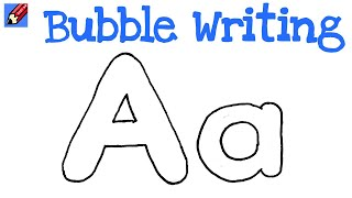How to Draw Bubble Writing Real Easy - Letter A