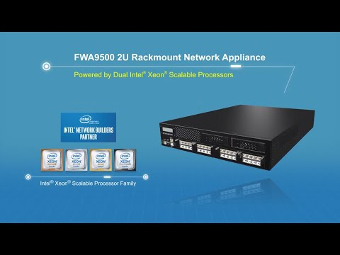 FWA9500 - Performance 2U Network Appliance with Dual Intel