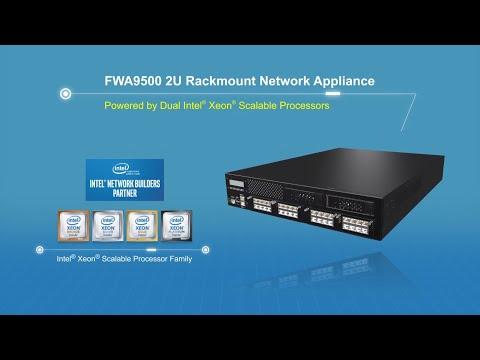 FWA9500 - Performance 2U Network Appliance with Dual Intel® Xeon