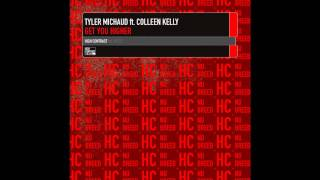 Tyler Michaud feat Colleen Kelly - Get You Higher (Thomas Penton vs. Stripwalker Remix)
