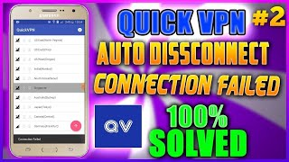 Quick Vpn connection failed || Quick Vpn Auto disconnect Solved Low end device 1gb 2gb Ram #QuickVpn screenshot 2