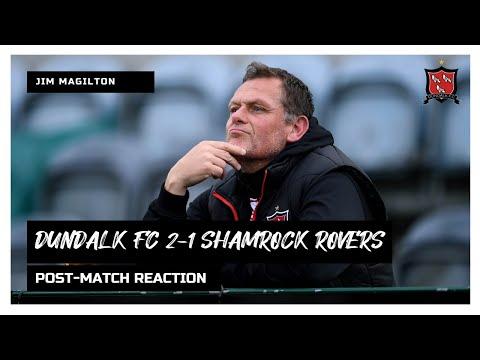 Jim Magilton Reaction | Dundalk FC 2-1 Shamrock Rovers