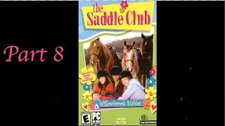 The Saddle Club Willowbrook Stables Day 8