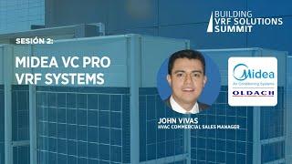 Sesión 2:  Midea VC Pro VRF Systems