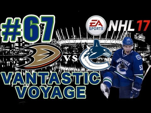 "NHL 17: Vancouver Canucks Franchise Mode #67 ""ROUND 2"""