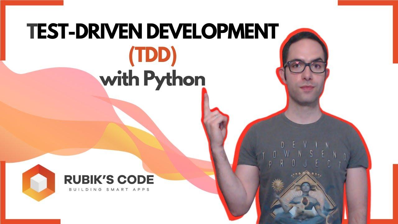 Test Driven Development (TDD) with Python