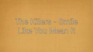 The Killers - Smile like you mean it - Lyrics