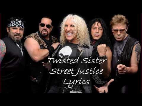 Twisted Sister - Street Justice (Lyrics)