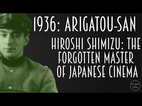 1936: Arigatou-san - Hiroshi Shimizu: The Forgotten Master of Japanese Cinema