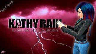 Let's Play Kathy Rain! #1