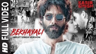ARIJIT SINGH VERSION: Bekhayali Full Song | Kabir Singh | Shahid K,Kiara A | Sandeep Reddy V| Irshad.mp3