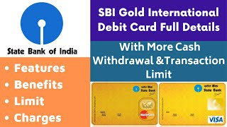 SBI Gold International Debit Card Full Details   Features, Benefits, Charges