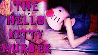 The Hello Kitty Murder!