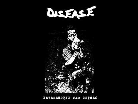Disease-Neverending War Crimes