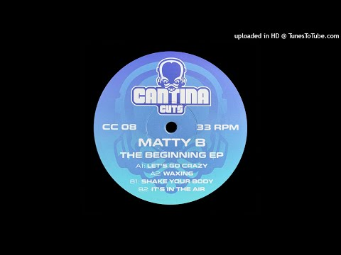 Matty B - The Beginning EP - Cantina Cuts 08 Preview Clips