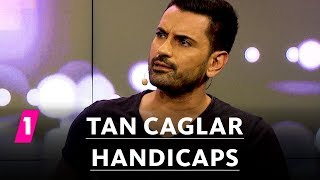 Tan Caglar: Handicaps