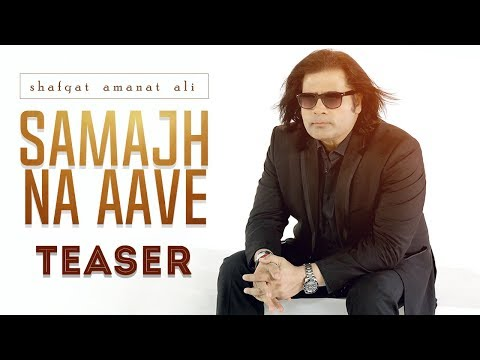 Shafqat Amanat Ali | Samajh Na Aave | Teaser | Latest Songs 2017 | Yellow Music | 10th Oct