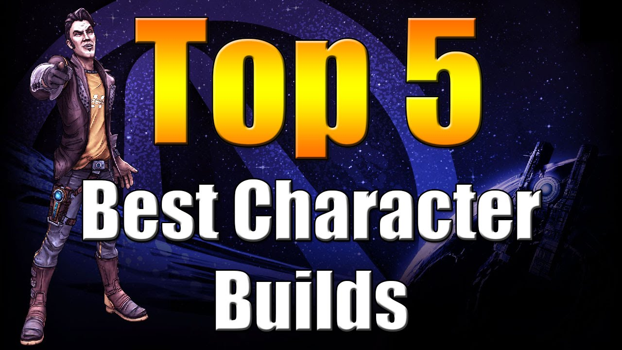 Borderlands The Pre Sequel | Top 5 | Best Character Builds