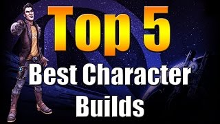 Download lagu Borderlands The Pre Sequel Top 5 Best Character Builds MP3