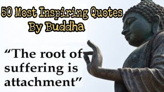 Buddha - 50 Most Inspiring Quotes