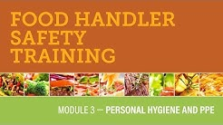 Module 3 — Personal Hygiene and PPE