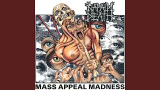 Provided to YouTube by Earache Records Ltd Mass Appeal Madness · Na...