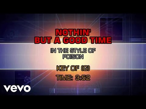 Poison - Nothin' But A Good Time (Karaoke)