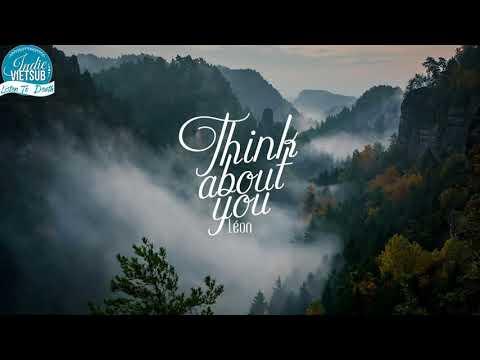 [Vietsub+Lyrics] LÉON - Think About You