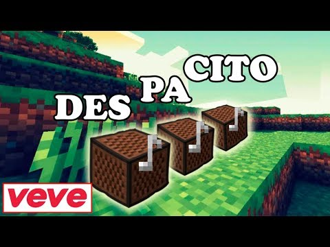Luis Fonsi - Despacito ft Daddy Yankee / Justin Bieber   Minecraft Bloques Musicales