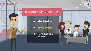Mẫu câu tiếng Anh chuyên ngành xuất nhập khẩu
