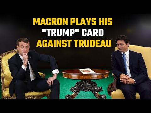 """""""Trumpism"""": Macron's move against Canada is something every country must emulate"""