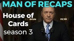 RECAP!!! - House of Cards: Season 3