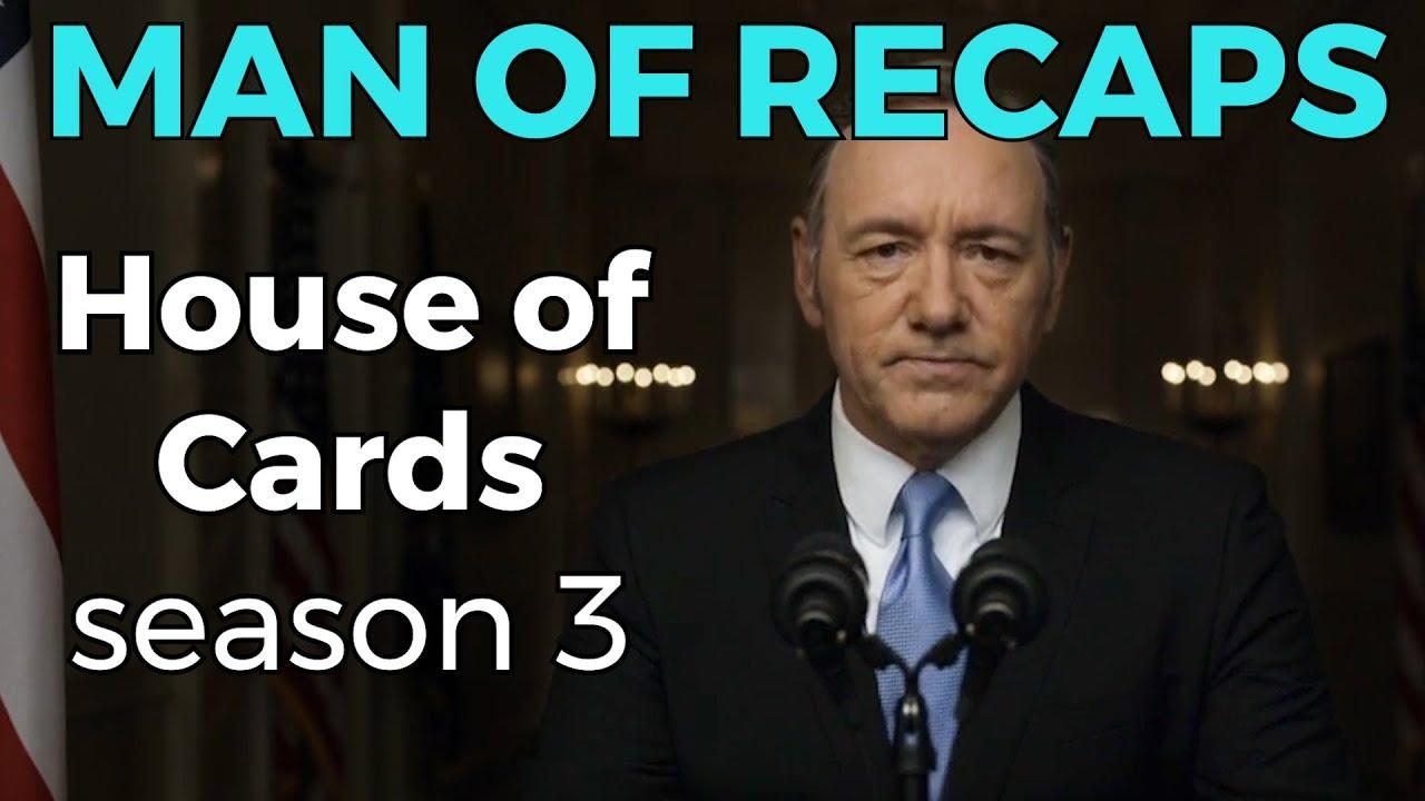 Recap House Of Cards Season 3 Youtube