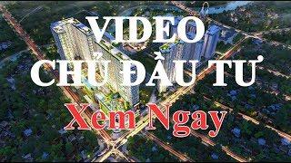 CĂN HỘ TOPAZ ELITE QUẬN 8- VIDEO CHÍNH THỨC TỪ CHỦ ĐẦU TƯ