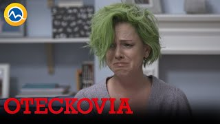 OTECKOVIA - Tamara zasahuje. Zbaví Luciu zelených vlasov?