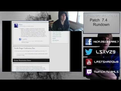 Patch 7.4 Nerfdown