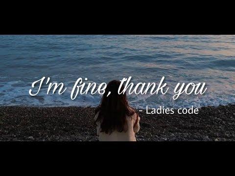 I'm Fine, Thank You -ladies Code [indo Sub] By.strawbcrry