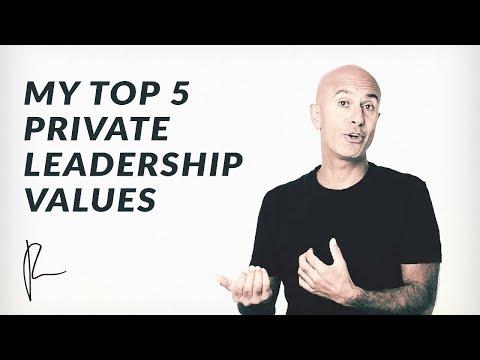My Top 5 Private Leadership Values | Robin Sharma