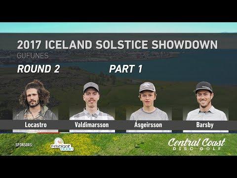 2017 Iceland Solstice Showdown Round 2 Part 1 (Locastro, Valdimarsson, Ásgeirsson, Barsby)