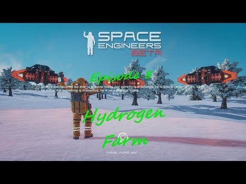 Space Engineers Let's Play Episode 8 Hydrogen Tank!